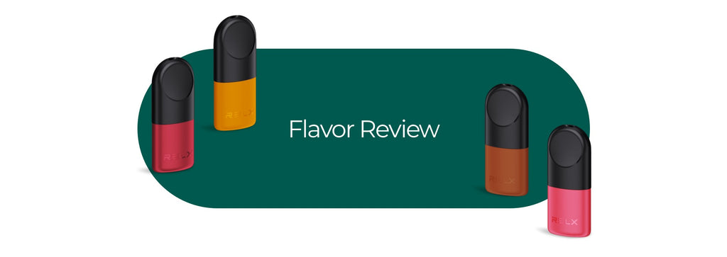 RELX FLAVOR REVIEW