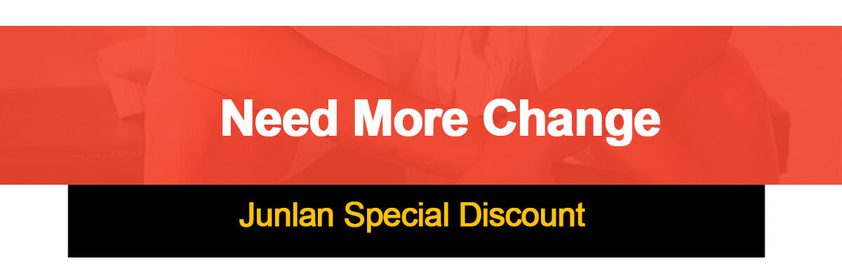 Need more change-junlan special discount