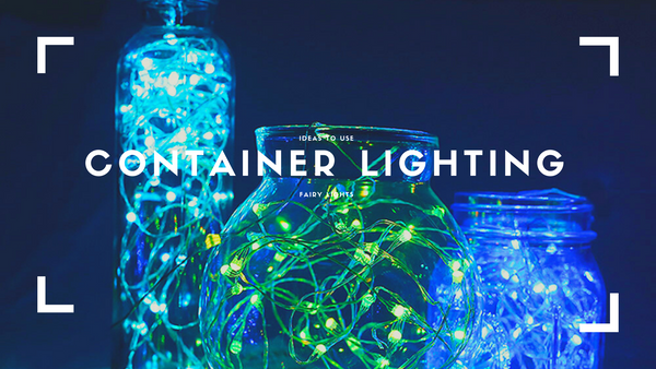light up your container with fairy lights