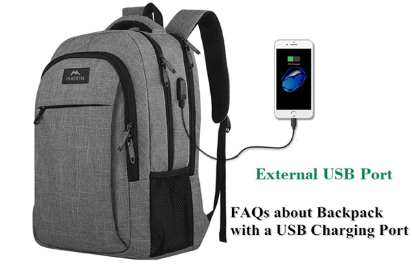 FAQs about Backpack with a USB Charging Port