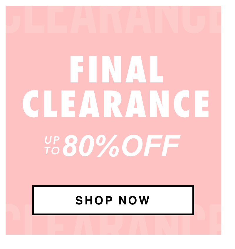 Final Clearance Down to $4.99
