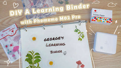 DIY a learning binder with Phomemo M02 Pro