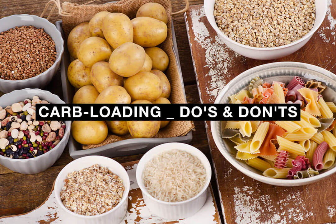 Load up on carbs