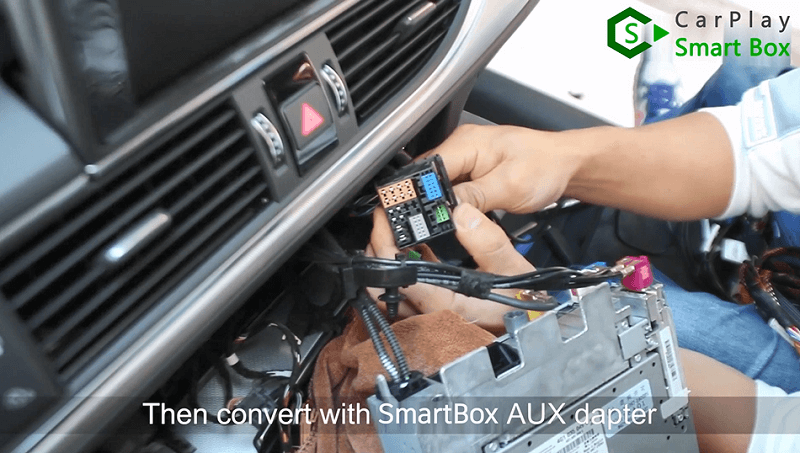 5.Then convert with Smart Box AUX adapter.