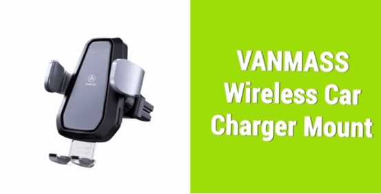 vanmass Wireless car charger mount
