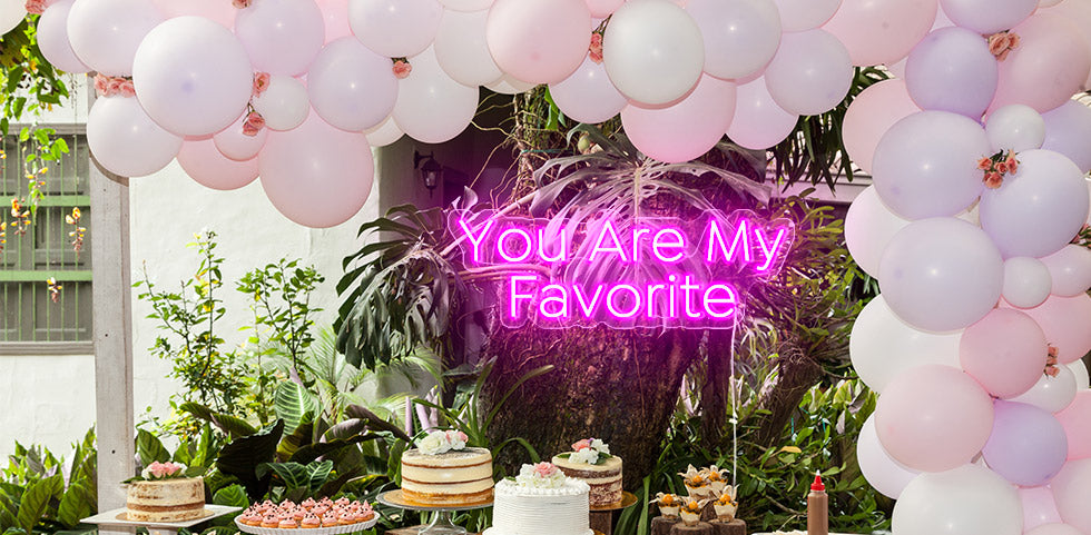 You Are My Favorite led sign