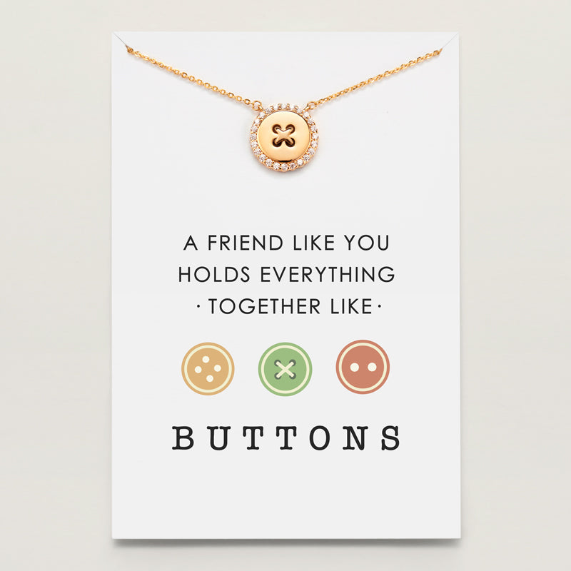 Button Necklace - Friend Holds Everything Together Like Buttons