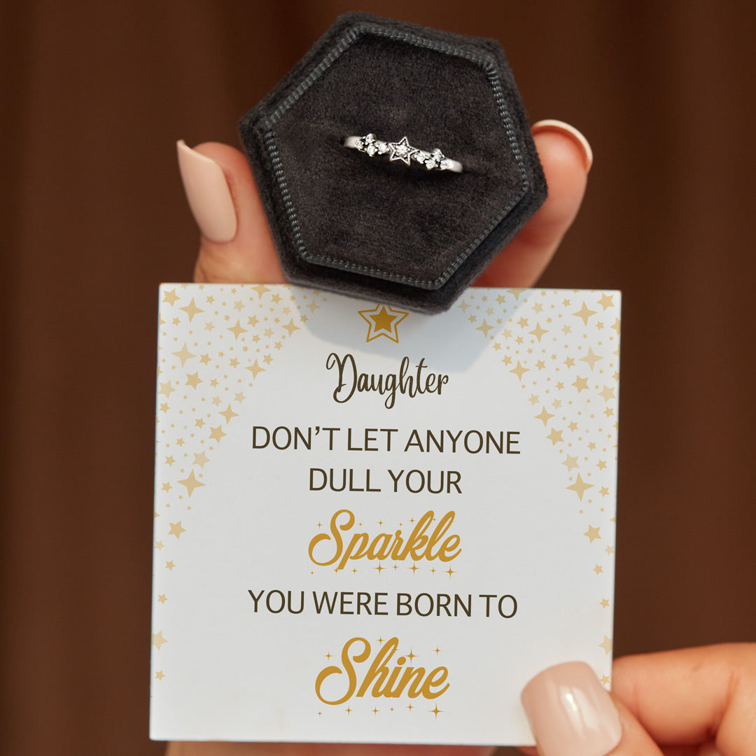 Stars Ring-Daughter You Were Born To Shine