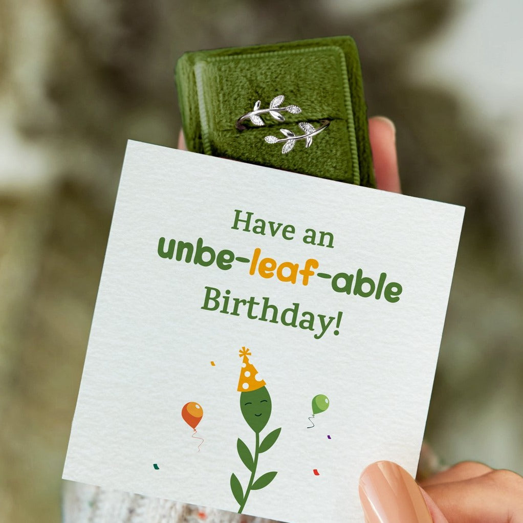 Leaf Ring-Have An Unbe-Leaf-Able Birthday