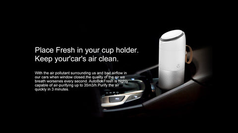 Place Fresh in your cup holder. Keep your'car's air clean. With the air pollutant surrounding us and bad airflow in our cars when window closed, the quality of the air we breath worsenes every second. AutoBot Fresh is highly capable of air-purifying up to 35m3/h. Purify the air quickly in 3 minutes.