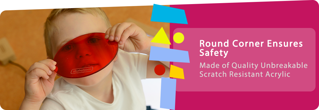Round Corner Ensures Safety,Made of Quality Unbreakable Scratch Resistant Acrylic