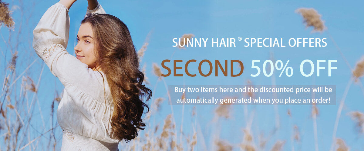 Sunny Hair special offers Sencond 50% Off