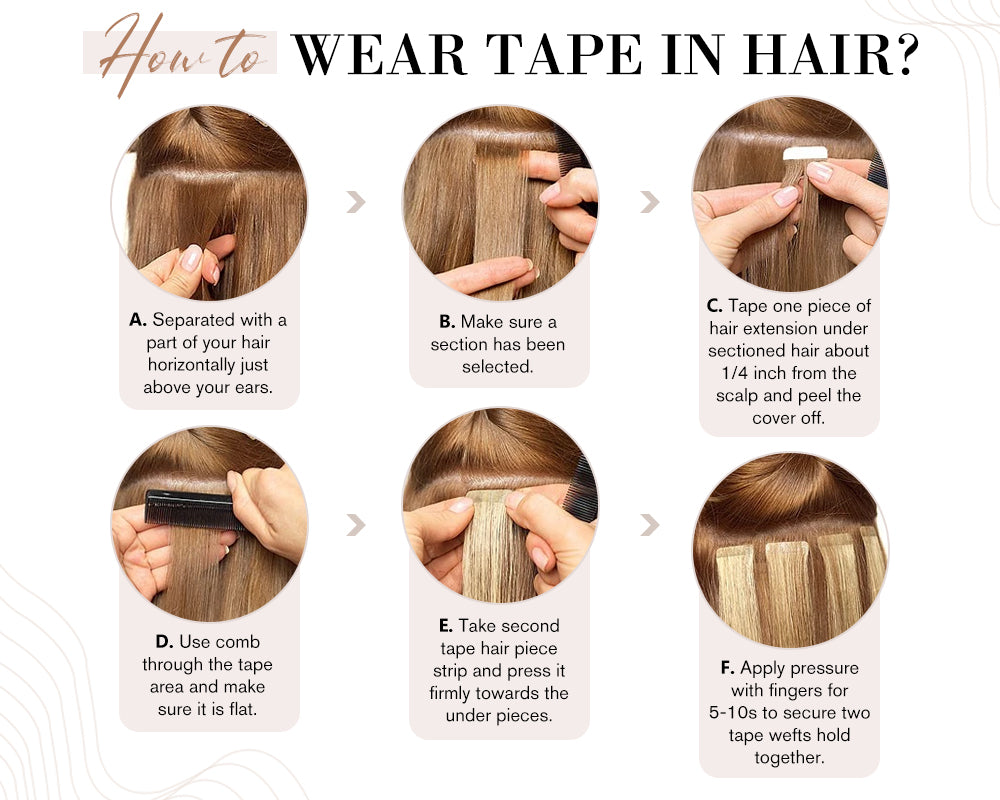 wear the best human tape in extensions